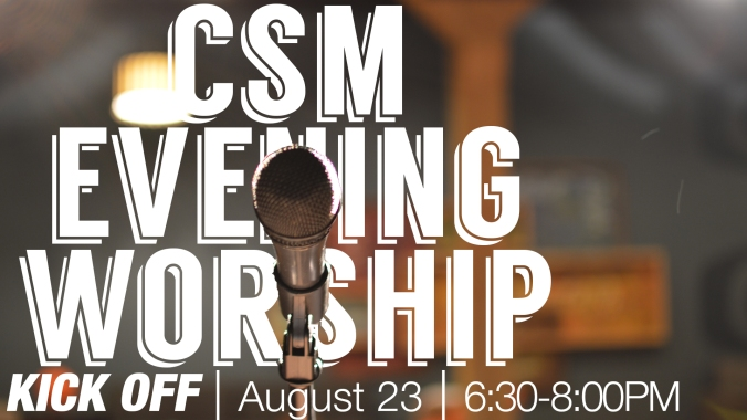 CSM EveningWorshipKickoff17